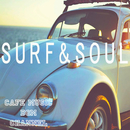 SURF & SOUL ~Relaxing Soul Cafe Music~/Cafe Music BGM channel
