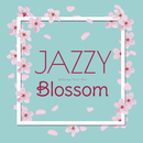 Jazzy Blossom/Relaxing Piano Crew