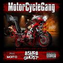MotorCycle Gang/ASHRA THE GHOST