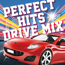 PERFECT HITS DRIVE MIX/Party Town