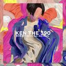 夜が来るまで Remix (feat. ACE COOL)/KEN THE 390