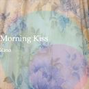 Morning Kiss/Rino
