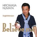 BelieveMe (EnglishVersion)/沼田浩正