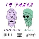 I'm Faded (feat. 23vrsz)/Young Yujiro