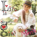 Life is a gift/Marie
