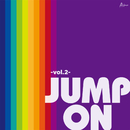 JUMP ON -vol.2-/Various Artists