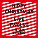 HiPPY CHRiSTMAS / LiVE TWELVE/NONA REEVES