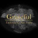 Grateful (feat. Lydia)/Endiway-C