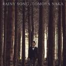 Rainy Song/Tomoya Naka
