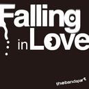 Falling in Love/the band apart