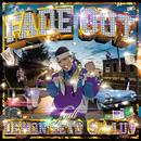 FADE OUT (feat. DEMON SETO & S☆LUV)/DJ G-SHOT