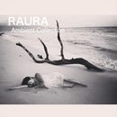 Ambient Collection/RAURA