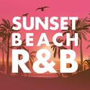 Sunset Beach R&B ‒海辺で聴きたいR&Bセレクション-/Milestone