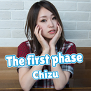 The first phase/Chizu