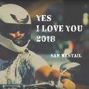 Yes I Love You/サムウェステル