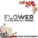Flower/DJ SUSA-NOH a.k.a. YOSHIKI