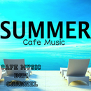 SUMMER Cafe Music/Cafe Music BGM channel