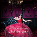 Shall we GAME?/早乃香織