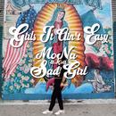 Girls It Ain't Easy/MoNa a.k.a. Sad Girl