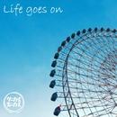 Life goes on/サーカスフォーカス