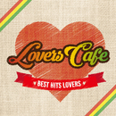 LOVERS CAFÉ/Various Artists