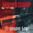Murder Champ/SIMON JAP