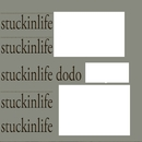 stuckinlife/dodo