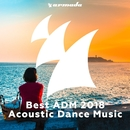 Best ADM 2018 - Acoustic Dance Music/Various Artists