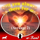 Will you always be there for me? (Arrange 2)/w-Band & CYBER DIVA