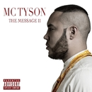 THE MESSAGE II/MC TYSON