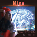 MINE (feat. LIPSTORM & S☆LUV)/DJ G-SHOT