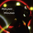 ROUND & ROUND/S.Q.F