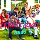 Take It Easy/MABU