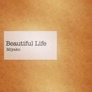 Beautiful Life/美耶子