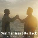 Summer Won't Be Back (feat. EXILE ATSUSHI)/Mabu