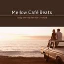 Mellow Café Beats ~ 海風を感じるSunset Drive BGM/Cafe lounge resort