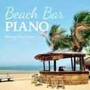 Beach Bar Piano/Relaxing Piano Crew
