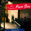 Your Very Own Piano Bar - Funky Piano For Study, Work or Relaxation/Relaxing Piano Crew