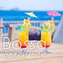 Bossa Beach Bar/Relaxing Piano Crew