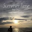 Summer Time (feat. E.P.O)/Mellow Monk Connection