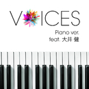 VOICES Piano ver. ~featuring 大井健/Xperia / tilt-six