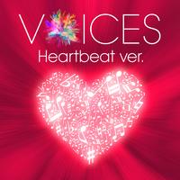 VOICES Heartbeat ver.