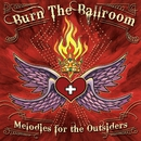 Merodies for the Outsiders/Burn the ballroom