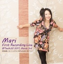 Mari First Recording Live @TheGLEE 2017, March 3rd/沢井麻里