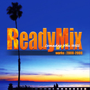 ReadyMix First Album/ReadyMix