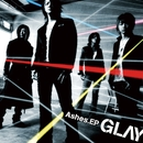 Ashes.EP/GLAY