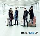 G4・IV/GLAY