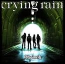 crying rain/ギルガメッシュ