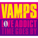 LOVE ADDICT/VAMPS