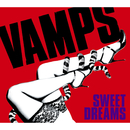 SWEET DREAMS/VAMPS